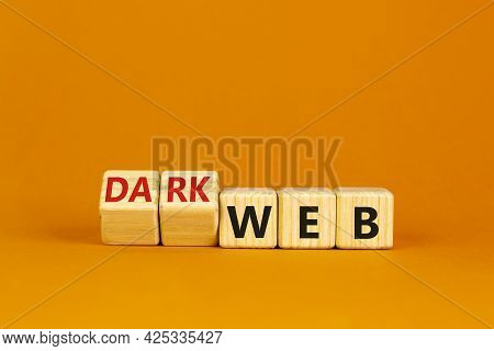 Dark Web Symbol. Turned Wooden Cubes And Changed The Word Web To Dark Web. Beautiful Orange Backgrou