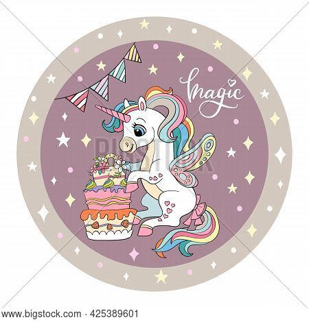Cute White Unicorn Is Sitting Next To A Large Cake. Vector Illustration Circle Shape. Birthday Conce