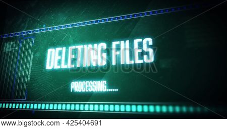 Image of deleting files processing text flashing digital interface. global technology, computing, communication and digital interface concept digitally generated image.