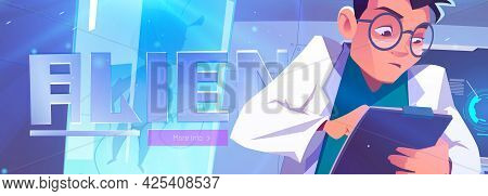 Alien In Cryonics Capsule Cartoon Landing Page. Futuristic Investigation, Scientist Writing Notes In