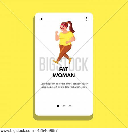 Fat Woman Jogging Outdoor For Losing Weight Vector. Fat Woman Exercising And Running For Beautiful F