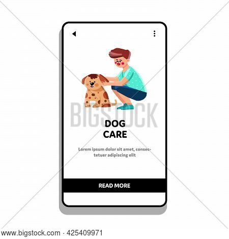 Boy Volunteer Lovely Dog Care And Embracing Vector. Preteen Child Dog Care And Embrace In Park Or Ba