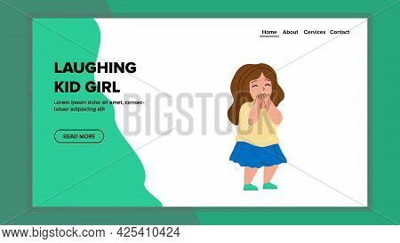 Laughing Kid Girl From Funny Situation Vector. Small Happiness Laughing Kid Girl In Comedy Theater.
