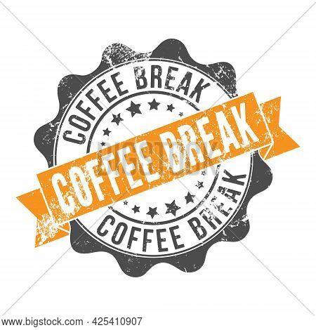 Coffee Break. Stamp Impression With The Inscription. Old Worn Vintage Stamp. Stock Vector Illustrati