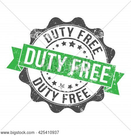 Duty Free. Stamp Impression With The Inscription. Old Worn Vintage Stamp. Stock Vector Illustration.
