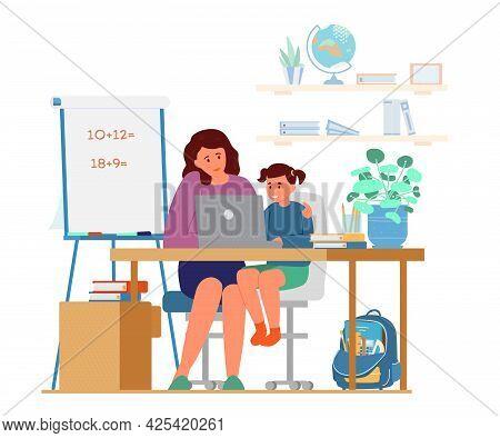 Homeschooling Concept. Mother Or Tutor Teaching Girl At Home. Girl Sitting At Desk At Laptop. Flat V