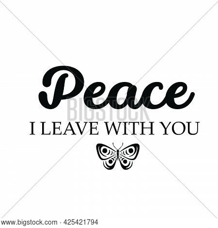 Peace, I Leave With You, Gospel Verses, Christian Poster, Inspirational Quote, Scripture Print