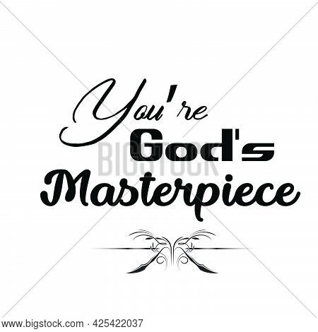 You're God's Masterpiece, Gospel Verses, Christian Poster, Inspirational Quote, Scripture Print