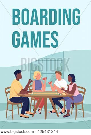 Boarding Games Poster Flat Vector Template. Friends Playing Together At Home. Brochure, Booklet One