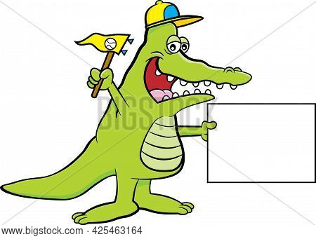 Cartoon Illustration Of An Alligator Wearing A Baseball Cap And Holding A Pennant And A Sign.