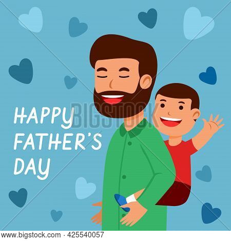 Good Bonding Between Father And Son To Celebrating Father Day.