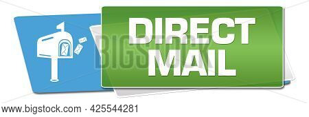 Direct Mail Concept Image With Text And Related Symbol.