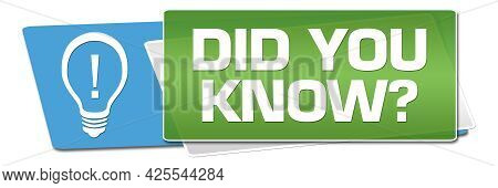 Did You Know Text Written Over Green Blue Background.