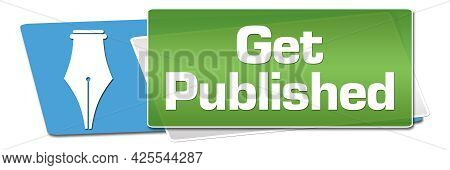Get Published Text Written Over Blue Green Background.