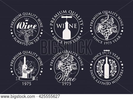 Set Of Wine Logos, Labels, Badges, Round-shaped Stickers For A Winery Or Wine Store. Black And White