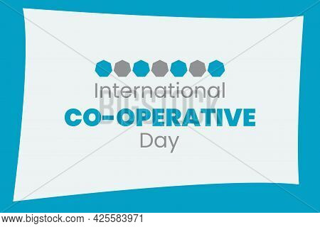 International Co-operative Day Typography Design. Co-operative Day Background