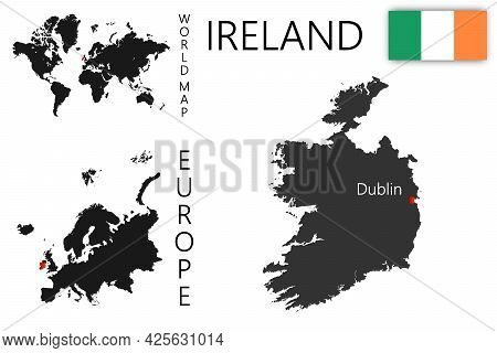 Vector Map Of Ireland With Flag. The Location Of The Country On The Map Of The World And Europe. A S