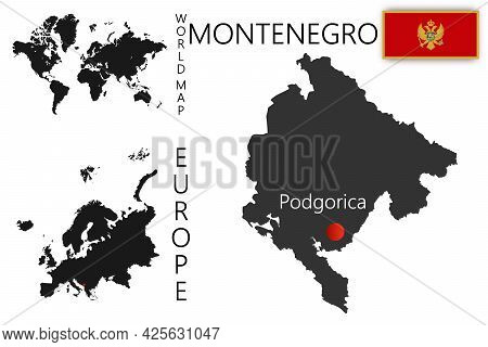 Vector Map Of Montenegro With Flag. The Location Of The Country On The Map Of The World And Europe.