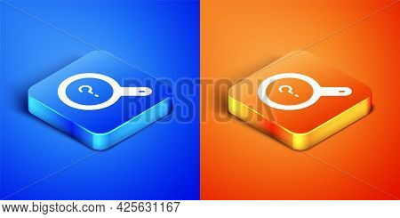 Isometric Unknown Search Icon Isolated On Blue And Orange Background. Magnifying Glass And Question