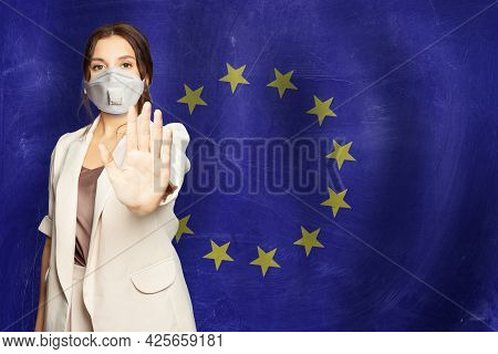 Prevention Of Coronavirus Covid-19 And Sars Cov 2 And Coronavirus Disease In European Union Concept.
