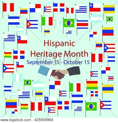 Flags Of America With Text Inscription. National Hispanic Heritage Month. September 15 To October 15