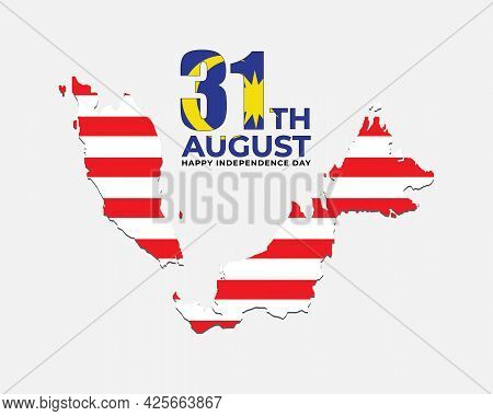 A Vector Of Malaysia Flag Colour On 31st August And Map With The Word Happy Independence Day.