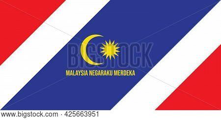 Colour Of Malaysia Flag, Star And Moon With The Word Malaysia Negaraku Merdeka. The Malay Word Meani