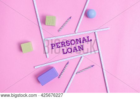 Handwriting Text Personal Loan. Conceptual Photo Borrowing A Fixed Amount Of Money From A Bank Or Cr