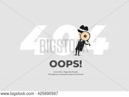 Detective Holding A Magnifying Glass Behind 404 Text. Error 404 Page Not Found. System Maintenance.