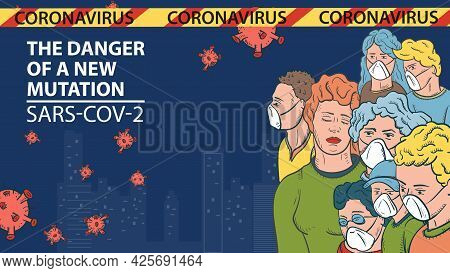 Banner Illustration For The Design Of The New Corona Virus Sars-cov-2, A Cluster Of Masked People Ag
