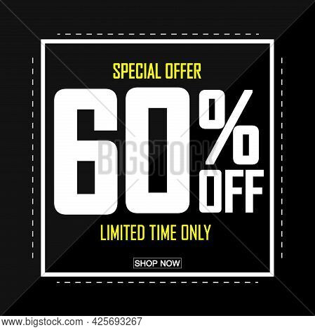 Sale 60% Off, Poster Design Template. Promotion Banner For Shop Or Online Store