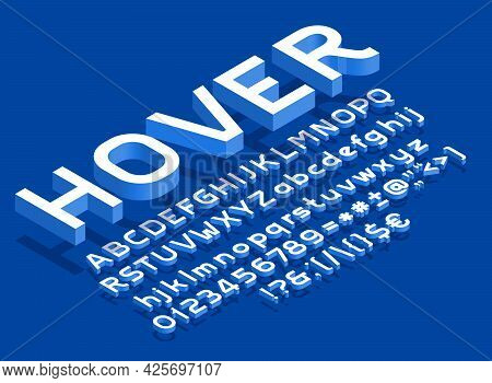Hover Alphabet Font. Isometric Letters, Numbers And Punctuation With Shadow. Uppercase And Lowercase