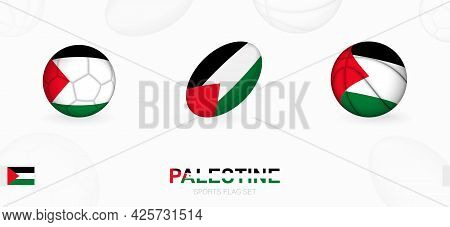 Sports Icons For Football, Rugby And Basketball With The Flag Of Palestine. Vector Icon Set On A Spo