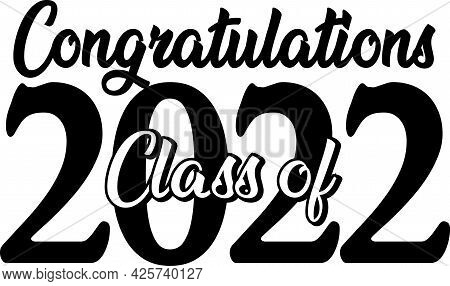 Congratulations Class Of 2022 Graduate Black And White Banner Stacked