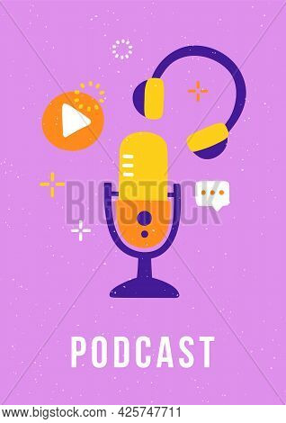 Trendy Cover For A Podcast Blog. Studio Microphone, Stereo Headphones And Play Button. Podcast Vecto
