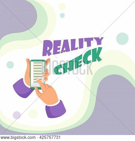 Inspiration Showing Sign Reality Check. Business Overview Making The An Individual Recognize The Rea