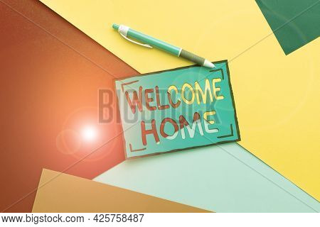 Sign Displaying Welcome Home. Business Concept Expression Greetings New Owners Domicile Doormat Entr
