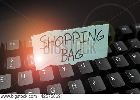 Text Caption Presenting Shopping Bag. Internet Concept Containers For Carrying An Individualal Posse