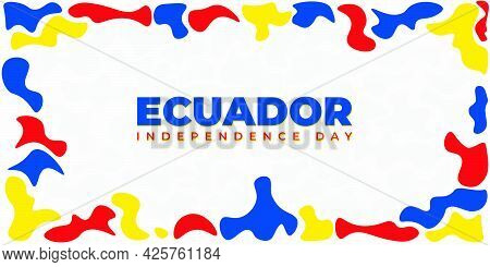 Ecuador Independence Day With Yellow Blue And Red Painting Design. Good Template For Ecuador Nationa