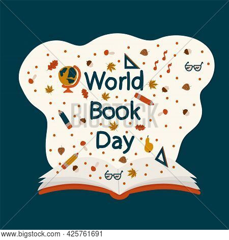 World Book Day Poster. An Open Book. Read A Book And Discover A New World In Imagination. The Concep