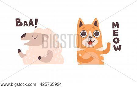 Cute Animals Making Sounds Set, Adorable Sheep, Cat Saying Baa, Meow Cartoon Vector Illustration
