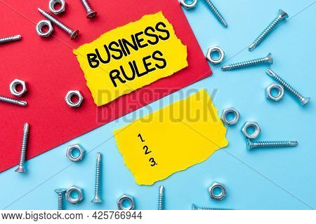 Writing Displaying Text Business Rules. Word Written On The Principles Which Determine The Corporati