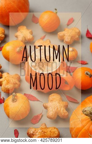 Autumn Mood Pumpkin Spice Latte. Cup Of Latte With Seasonal Autumn Spices, Cookies And Fall Decor Fr