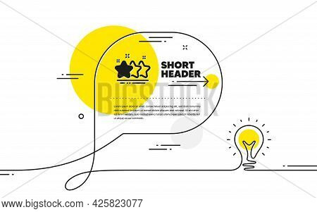 Stars Icon. Continuous Line Idea Chat Bubble Banner. Best Ranking Sign. Rating Symbol. Stars Icon In