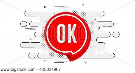 Ok Banner. Geometric Ad Banner On Flow Pattern. Approved Chat Bubble Sticker. Transition Pattern Cov