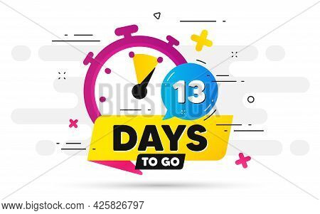 Thirteen Days Left Icon. Offer Countdown Date Number. Abstract Banner With Stopwatch. 13 Days To Go