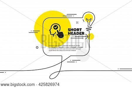 Head Icon. Continuous Line Idea Chat Bubble Banner. Select User Sign. Checkbox Symbol. Select User I