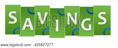 Savings Text Written Over Green Blue Background.