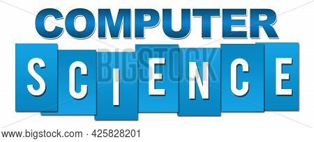 Computer Science Text Written Over Blue Background.