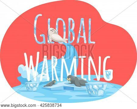Placards And Posters Design Of Global Warming And Climate Change. Inscription Global Warming On Red